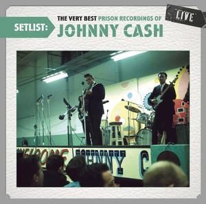 The Very Best Prison Recordings of Johnny Cash Live album