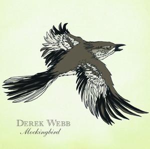 Mockingbird - Derek Webb