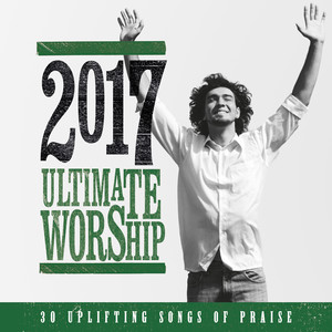 Ultimate Worship 2017 album