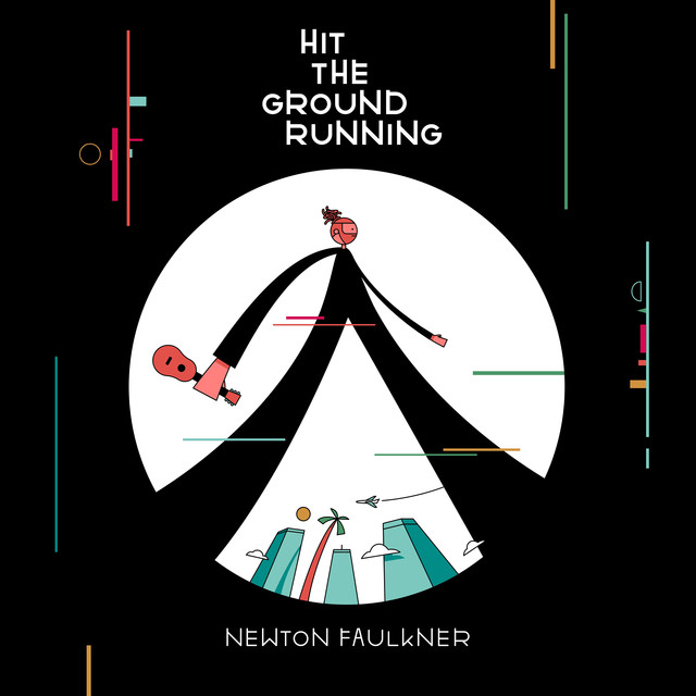 Album cover for Hit the Ground Running by Newton Faulkner