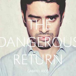 The Dangerous Return Albumcover