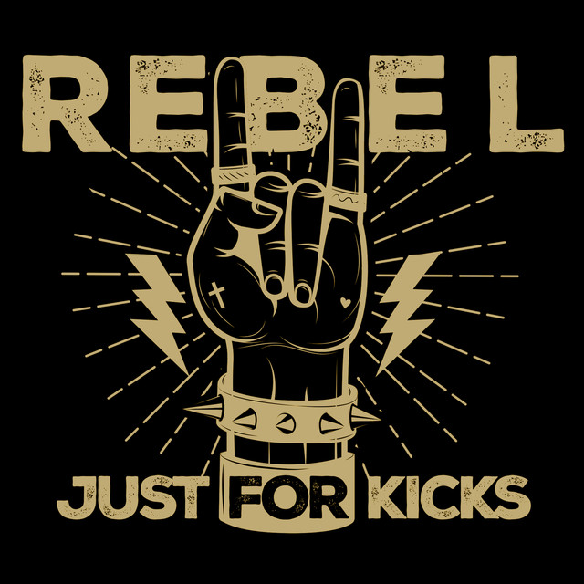 Rebel Just For Kicks