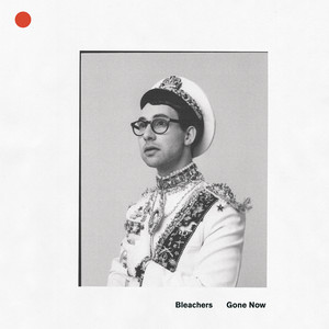 Bleachers I Miss Those Days cover
