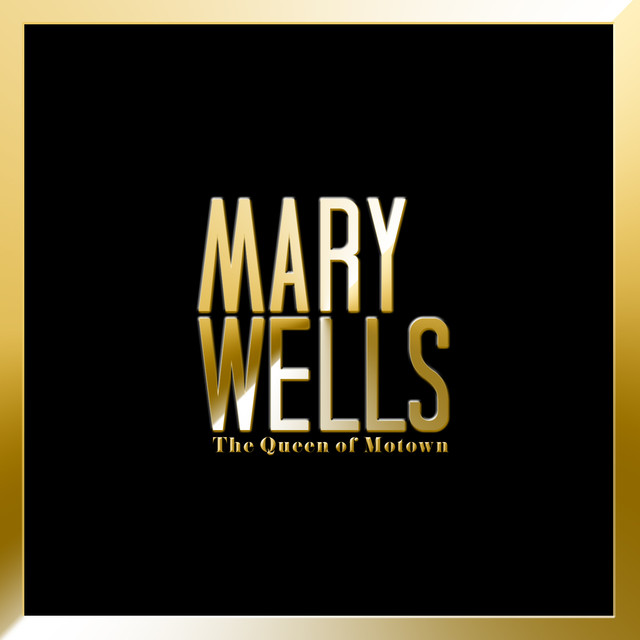 Mary Wells The Queen of Motown album cover