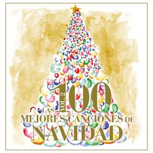 Las 100 Mejores Canciones De Navidad (Vol. 2)