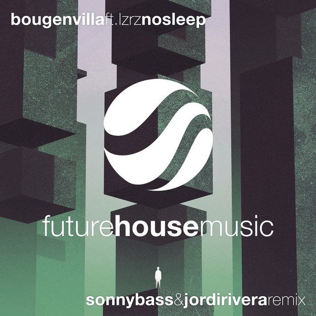 No Sleep (Sonny Bass & Jordi Rivera Remix)