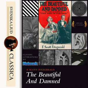 The Beautiful and Damned (Unabridged) Audiobook