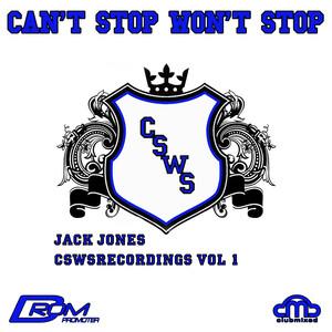Can't Stop Won't Stop, Vol. 1 album
