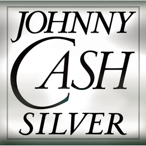 Silver - Johnny Cash