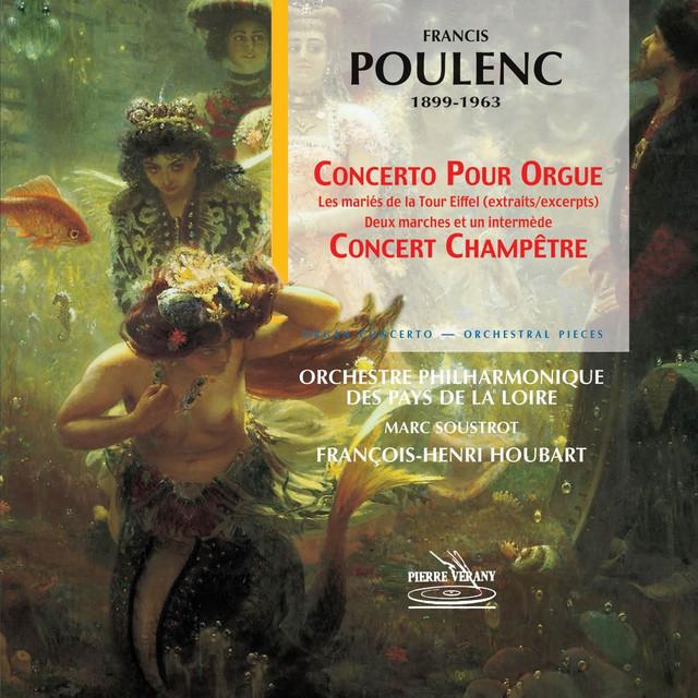 Poulenc: Concerto pour orgue