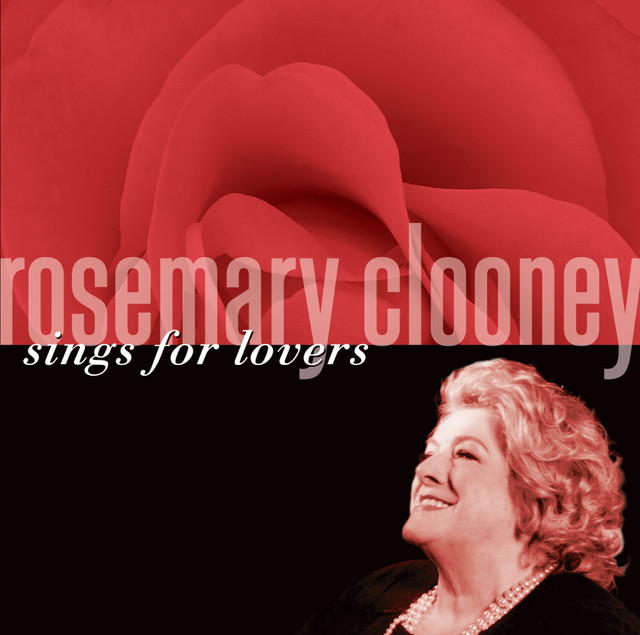 Rosemary Clooney Sings For Lovers
