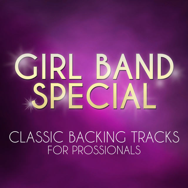 Girl Band Special - Classic Backing Tracks for Professionals