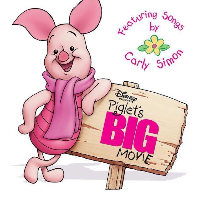 94274a500d31 Piglet s Big Movie by Carly Simon on Spotify