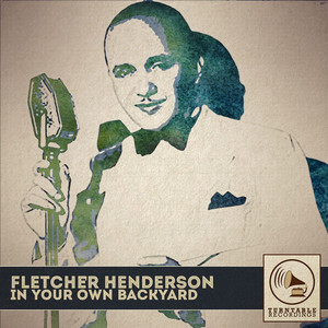 Fletcher Henderson Back in Your Own Backyard cover