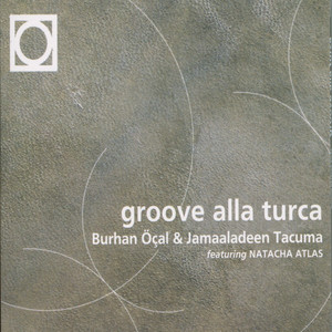 Groove Alla Turca Albümü