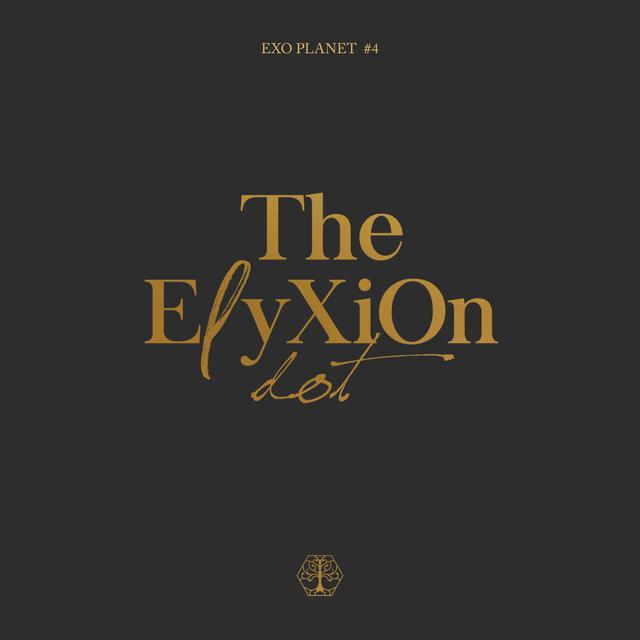 Album cover for EXO PLANET #4–The EℓyXiOn [dot]–Live Album by EXO