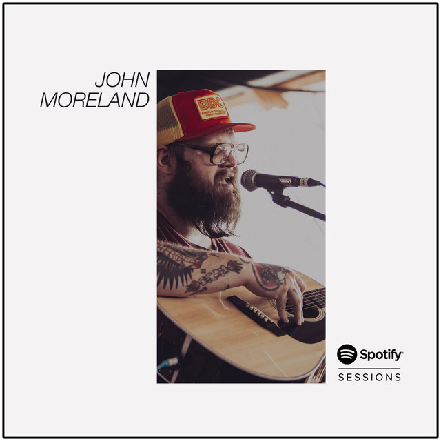 Album cover for Spotify Sessions by John Moreland