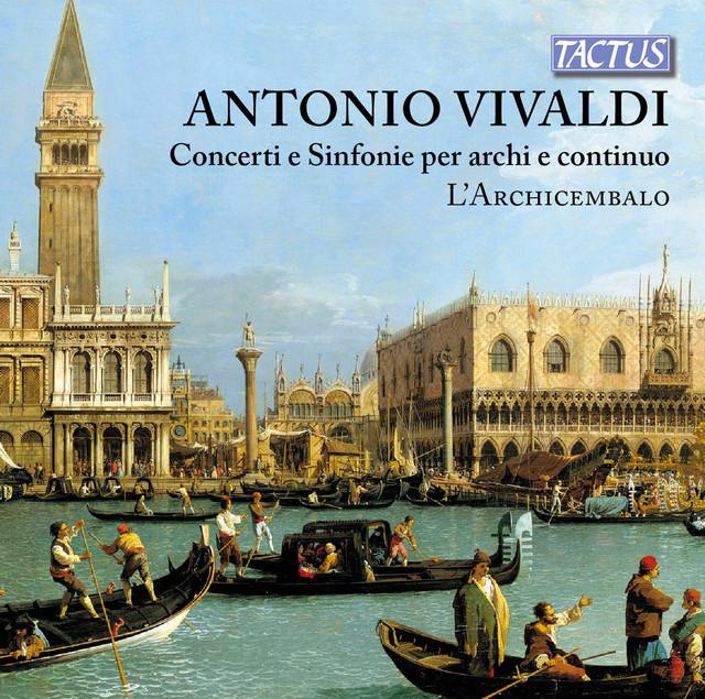 Vivaldi: Concerti e Sinfonie per archi e continuo Albumcover