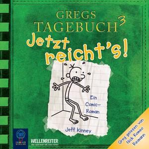 Gregs Tagebuch 3 - Jetzt reicht's! Audiobook