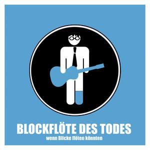 Blockflöte Des Todes