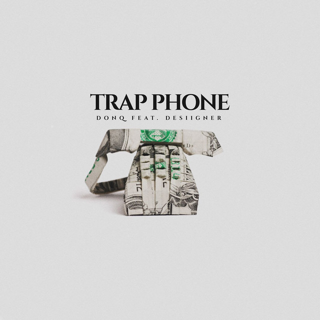 Trap Phone (feat. Desiigner)