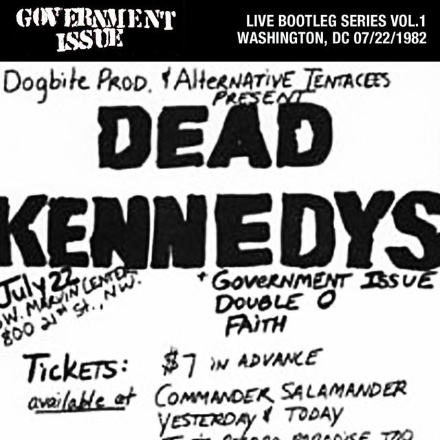 Live Bootleg Series Vol. 1: 07/22/1982 Washington, DC @ George Washington University