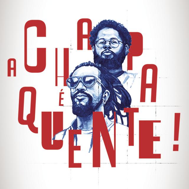 A Chapa é Quente! (Língua Franca)