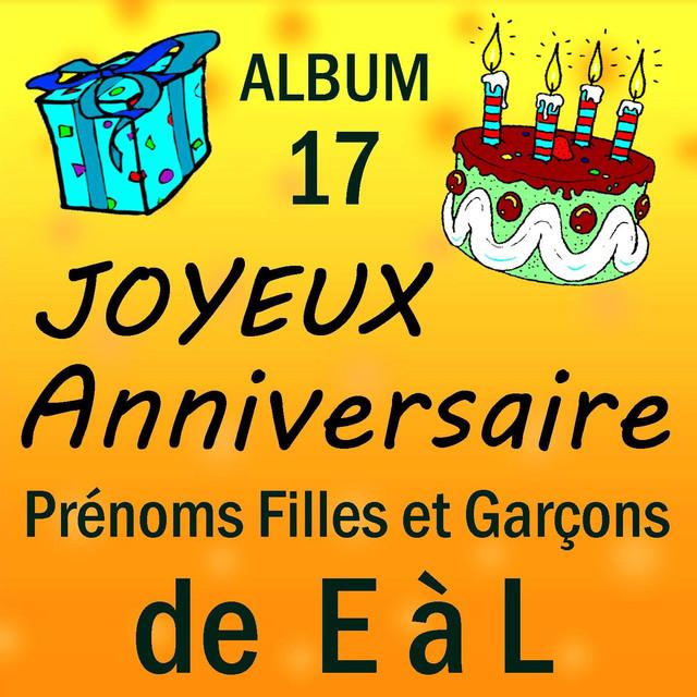 Joyeux Anniversaire Jean Francois A Song By Joyeux Anniversaire On