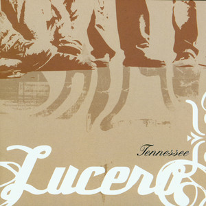 Tennessee - Lucero