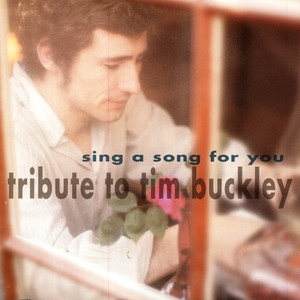 Sing A Song For You -- Buckley Tribute