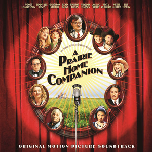 A Prairie Home Companion: Original Motion Picture Soundtrack - Garrison Keillor