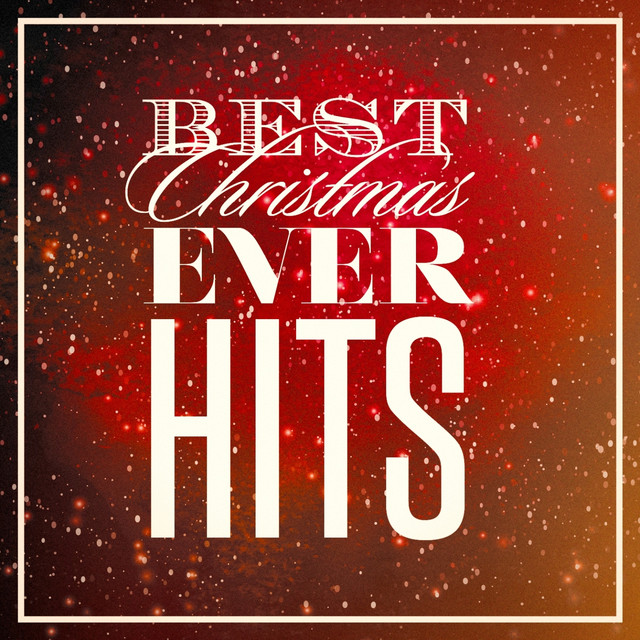 Best Christmas Ever Hits by Christmas Carols on Spotify