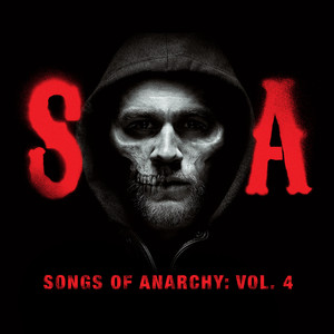 Songs of Anarchy, Vol. 4 (Music from Sons of Anarchy) album
