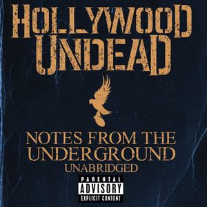 Notes From The Underground - Unabridged - Hollywood Undead