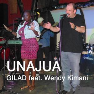 Unajua  - Gilad
