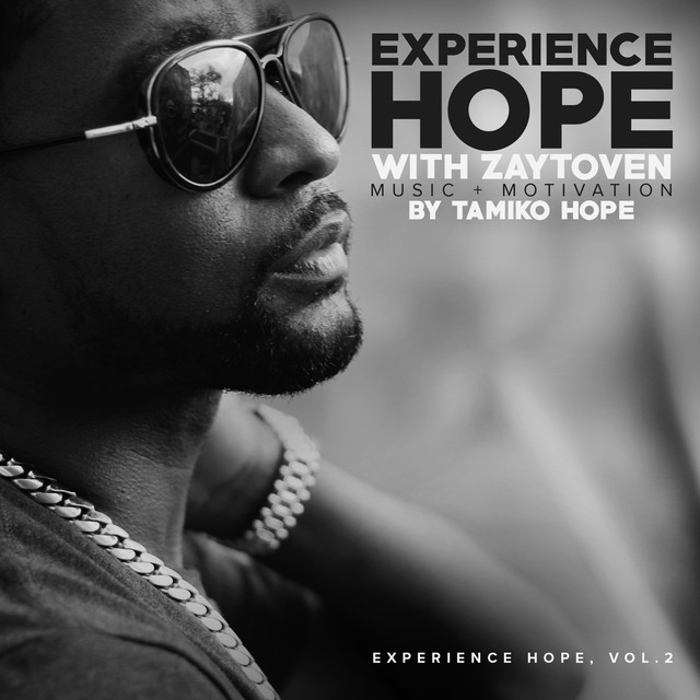 Experience Hope with Zaytoven, Vol. 2