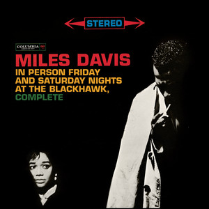 Miles Davis - In Person Friday And Saturday Nights At The Blackhawk, Complete Albumcover