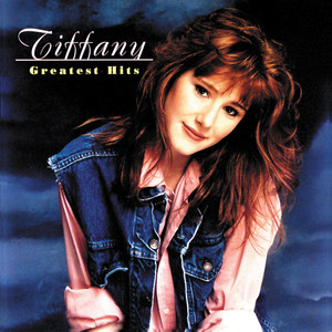 Greatest Hits - Tiffany