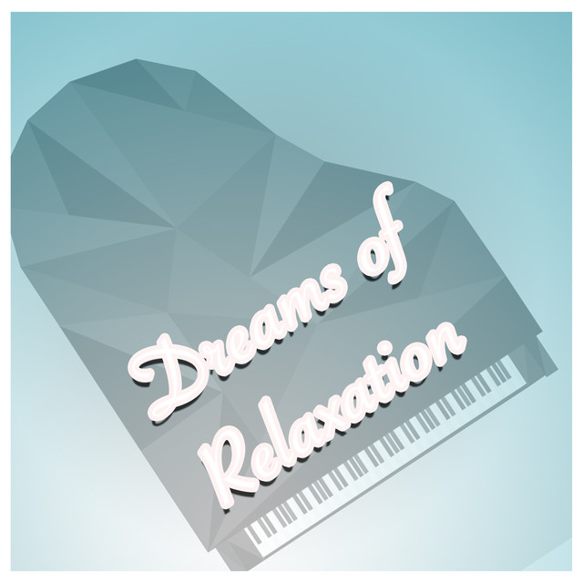 Dreams of Relaxation Albumcover