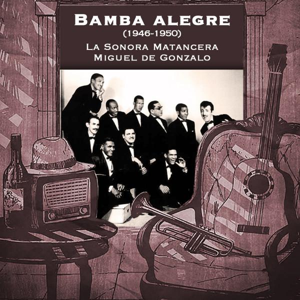 Bamba alegre (1945-1950)