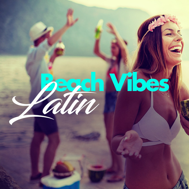 Album cover for Latin Beach Vibes by Various Artists