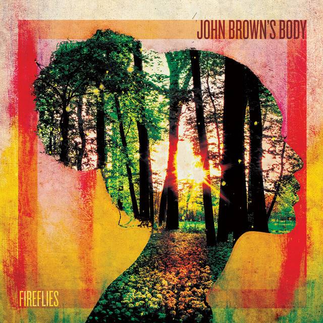 Album cover for Fireflies by John Brown's Body
