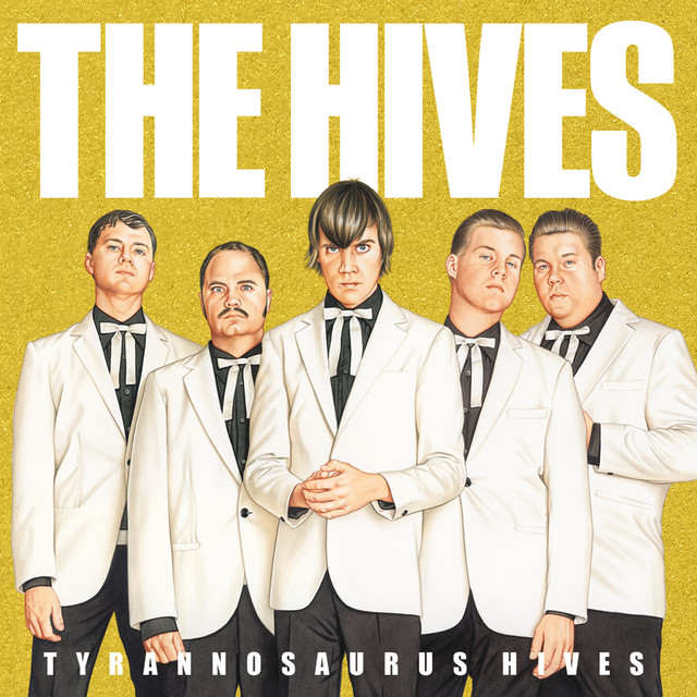 Album cover for Tyrannosaurus Hives by The Hives