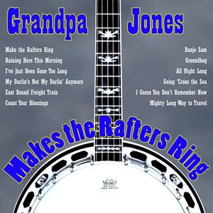 Grandpa Jones Makes The Rafters Ring album
