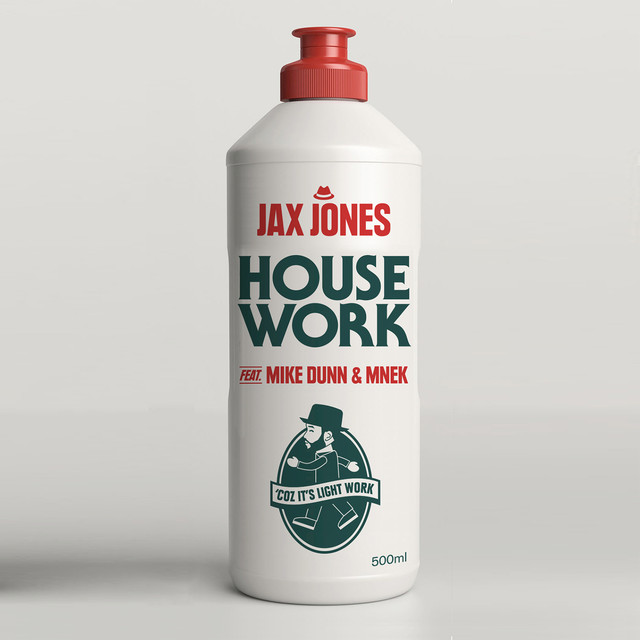 'House work' Jax Jones ft. Mike Dunn & MNEK