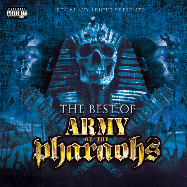 Album cover for The Best of Army of the Pharaohs by Jedi Mind Tricks