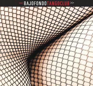 Bajofondo Tango Club album