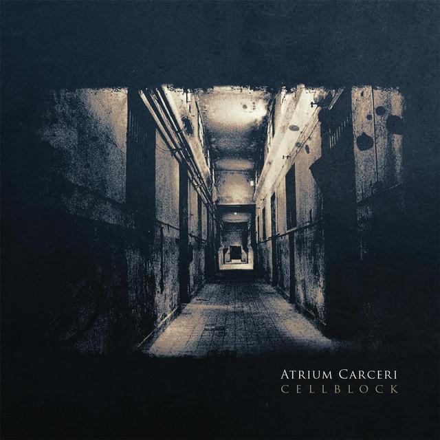 Album cover for Cellblock by Atrium Carceri