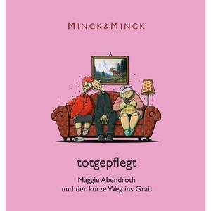 Totgepflegt - Maggie Abendroth und der kurze Weg ins Grab (Ungekürzt) Audiobook