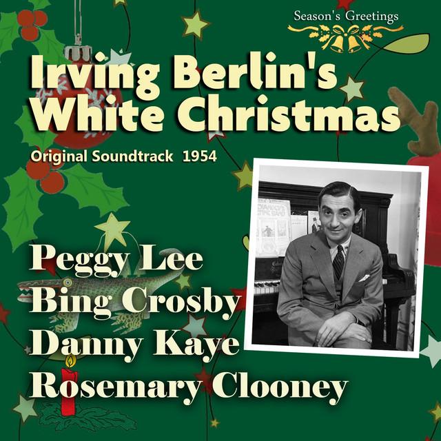 White Christmas Irving Berling.Irving Berlin S White Christmas Original Soundtrack 1954 By